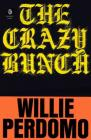 The Crazy Bunch (Penguin Poets) Cover Image