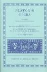 Opera: Volume I: Euthyphro, Apologia Socratis, Crito, Phaedo, Cratylus, Sophista, Politicus, Theaetetus (Oxford Classical Texts) Cover Image