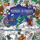 Zendoodle Coloring Presents Mermaids in Paradise: An Artist's Coloring Book Cover Image