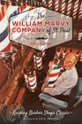 The William Marvy Company of St. Paul: Keeping Barbershops Classic (Landmarks) Cover Image