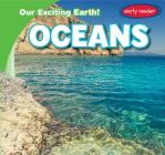 Oceans (Our Exciting Earth!) Cover Image