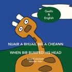 Nuair a bhuail Bib a cheann - When Bib bumped his head: Scottish Gaelic & English Cover Image