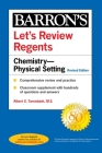 Let's Review Regents: Chemistry--Physical Setting Revised Edition (Barron's Regents NY) Cover Image