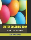 Easter Coloring Book: For the Family Cover Image