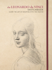 The Leonardo da Vinci Sketchbook: Learn the art of drawing with the master Cover Image