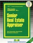 Senior Real Estate Appraiser: Passbooks Study Guide (Career Examination Series) Cover Image