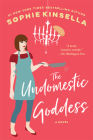 The Undomestic Goddess: A Novel Cover Image
