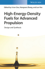 High-Energy-Density Fuels for Advanced Propulsion: Design and Synthesis Cover Image