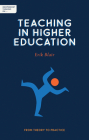 Independent Thinking on Teaching in Higher Education: From Theory to Practice Cover Image