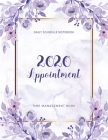 2020 Appointment Book: Appointment Book 15 Minute Increments - Schedule Organizer - Client Organizer - Appointment Scheduling Book - Monday t Cover Image