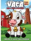 Vaca Libro Para Colorear: Libro de colorear para niños y niñas de todas las edades Cover Image