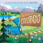 Welcome to Colorado: A Little Engine That Could Road Trip Cover Image