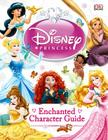 Disney Princess Enchanted Character Guide Cover Image