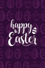 Happy Easter Notebook, Blank Write-in Journal, Dotted Lines, Wide Ruled, Medium (A5) 6 x 9 In (Purple) Cover Image