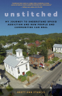 Unstitched: My Journey to Understand Opioid Addiction and How People and Communities Can Heal Cover Image