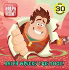 Ralph Wrecks This Book! (Disney Wreck-It Ralph 2) (Pictureback(R)) Cover Image
