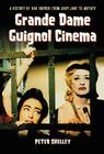 Grande Dame Guignol Cinema: A History of Hag Horror from Baby Jane to Mother Cover Image