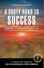 A Dusty Road to Success: Principles of an Extraordinary Life Cover Image