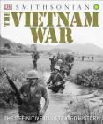 The Vietnam War: The Definitive Illustrated History Cover Image