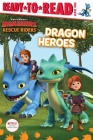 Dragon Heroes: Ready-to-Read Level 1 (DreamWorks Dragons: Rescue Riders) Cover Image