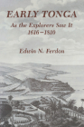 Early Tonga As the Explorers Saw It, 1616–1810 Cover Image