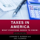 Taxes in America Lib/E: What Everyone Needs to Know, 2nd Edition Cover Image