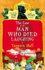 The Case of the Man Who Died Laughing: From the Files of Vish Puri, Most Private Investigator Cover Image