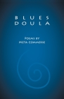 Blues Doula: Poems by Meta Commerse Cover Image