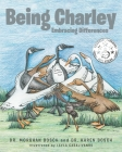 Being Charley: Embracing Differences Cover Image
