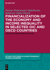 Financialization of the Economy and Income Inequality in Selected Oic and OECD Countries: The Role of Institutional Factors Cover Image