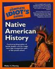 The Complete Idiot's Guide to Native American History Cover Image