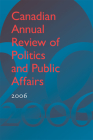 Canadian Annual Review of Politics and Public Affairs 2006 Cover Image