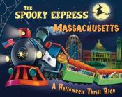The Spooky Express Massachusetts Cover Image