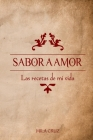 Sabor a Amor: Las Recetas de Mi Vida Cover Image