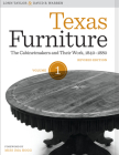 Texas Furniture, Volume One: The Cabinetmakers and Their Work, 1840-1880, Revised Edition (Focus on American History) Cover Image