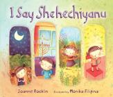 I Say Shehechiyanu (Kar-Ben Favorites) Cover Image