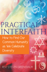 Practical Interfaith: How to Find Our Common Humanity as We Celebrate Diversity Cover Image