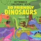 Vietnamese Children's Book: 20 Friendly Dinosaurs Cover Image