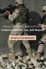 History Of Military Special Forces In Bosnia, Kosovo, Iraq, And Beyond: The Myth Of The Green Beret: Modern Military Books Cover Image