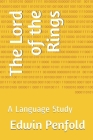 The Lord of the Rings: A Language Study Cover Image