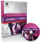 Adobe Indesign CS6 [With DVD ROM] (Learn by Video) Cover Image