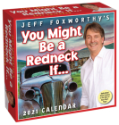 Jeff Foxworthy's You Might Be a Redneck If... 2021 Day-to-Day Calendar Cover Image