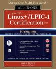 Comptia Linux+ /Lpic-1 Certification All-In-One Exam Guide, Premium Second Edition with Online Practice Labs (Exams Lx0-103 & Lx0-104/101-400 & 102-40 Cover Image