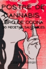 Postre de cannabis Libro de cocina Cover Image