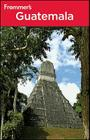 Frommer's Guatemala Cover Image