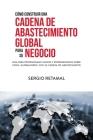 Cómo Construir Una Cadena de Abastecimiento Global Para Su Negocio Cover Image