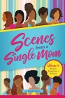 Scenes From A Single Mom Volume 3 Cover Image
