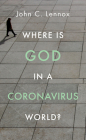 Where Is God in a Coronavirus World? Cover Image