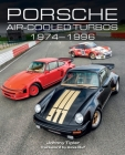 Porsche Air-Cooled Turbos 1974-1996 Cover Image