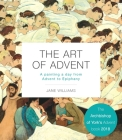 The Art of Advent: A Painting a Day from Advent to Epiphany Cover Image